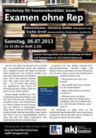 Flyer: Examen ohne Rep, 06.07.2013
